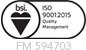 BSI ISO 9001 Certified FM 594703